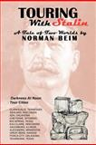 Touring with Stalin, Norman Beim, 0931231183