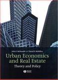 Urban Economics and Real Estate : Theory and Policy, McDonald, John F. and McMillen, Daniel, 1405131187