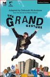 The Grand Gesture, Deborah Mcandrew, 1472531183