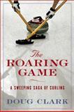 The Roaring Game, Doug Clark, 155470118X