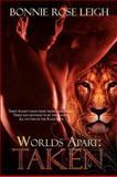 Worlds Apart, Bonnie Rose Leigh, 1554871182