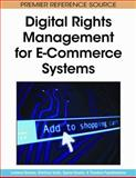 Digital Rights Management for E-Commerce Systems, Lambros Drossos, 160566118X