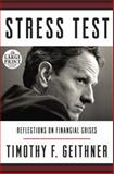 Stress Test, Timothy F. Geithner, 0804121184
