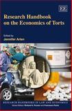 Research Handbook on the Economics of Torts, Arlen, Jennifer, 1848441185