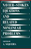 Navier-Stokes Equations and Related Nonlinear Problems, Sequeira, A., 0306451182