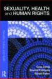 Sexuality, Health and Human Rights, Petchesky, Rosalind and Parker, Richard, 0415351189