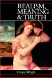Realism, Meaning and Truth 9780631171188