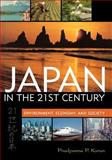 Japan in the 21st Century : Environment, Economy, and Society, Karan, Pradyumna P., 0813191181