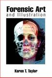 Forensic Art and Illustration, Taylor, Karen T., 0849381185