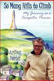 So Many Hills to Climb, Arthur Porter, 0931761182