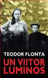 Un Viitor Luminos, Teodor Flonta, 1493541188