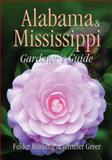 Alabama and Mississippi Gardener's Guide, Felder Rushing and Jennifer Greer, 1591861187