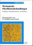 Mechanische Oberflachenbehandlung - Grundlagen Bauteileigenschaften - Anwendungen 9783527301188
