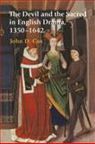 The Devil and the Sacred in English Drama, 1350-1642, Cox, John D., 0521031184