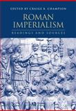 Roman Imperialism : Readings and Sources, , 0631231188