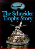 The Schneider Trophy Story, Eves, Edward, 0760311188