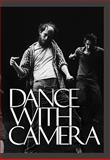 Dance with Camera, Jenelle Porter, Edwin Denby, Shirley Clarke, 0884541185