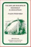 Vocabulary Building in Indonesian : An Advanced Reader, Dardjowidjojo, Soenjono, 0896801187