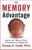 The Memory Advantage, Thomas H. Crook, 1590791185