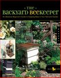 The Backyard Beekeeper, Kim Flottum and Weeks Ringle, 1592531180
