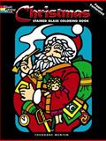 Christmas Stained Glass Coloring Book, Theodore Menten, 0486211193