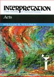 Acts, William H. Willimon, 0804231192
