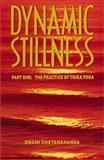 Dynamic Stillness, Swami Chetanananda, 0915801191