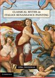 Classical Myths in Italian Renaissance Painting 9781107001190