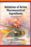 Validation of Active Pharmaceutical Ingredients, Berry, Ira R. and Harpaz, Daniel, 1574911198