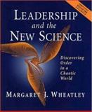 Leadership and the New Science, Margaret J. Wheatley, 1576751198