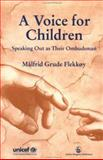 A Voice for Children, Flekkoy, Malfrid G., 1853021199