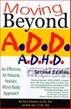 Moving Beyond A. D. D/A. D. H. D, Avery Hart and Rita Kirsch Debroitner, 1929661193