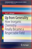 Up from Generality, Jay A. Labinger, 3642401198