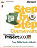 Microsoft Project 2000 Step by Step Courseware Core Skills Class Pack, Johnson, Timothy and Chatfield, Carl, 073561119X