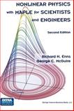 Nonlinear Physics with Maple for Scientists and Engineers, Enns, Richard H. and McGuire, G. C., 081764119X