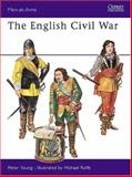The English Civil War Armies, Peter Young, 0850451191