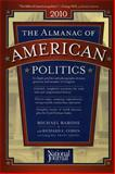 The Almanac of American Politics 2010, Barone, Michael and Cohen, Richard E., 089234119X