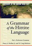A Grammar of the Hittite Language, Hoffner, Harry A. and Melchert, H. Craig, 1575061198