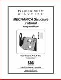 Pro/Engineer Wildfire Mechanica Structure Tutorial, Toogood, Roger, 1585031194