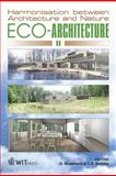 Eco-Architecture II : Harmonisation Between Architecture and Nature, , 1845641191