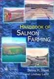 The Handbook of Salmon Farming, Stead, Selina M. and Laird, Lindsay, 1852331194