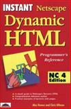Instant Netscape 4 Dynamic HTML Programmer's Reference, Homer, Alex and Ullman, Chris, 1861001193