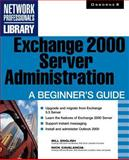 Exchange 2000 Server Administration, Bill English, 0072131195