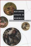 Maternal Effects in Mammals, , 0226501191