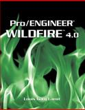 Pro/Engineer Wildfire 4. 0, Lamit, Gary, 0495411191