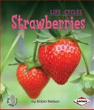 Strawberries, Robin Nelson, 0761341196