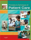Principles and Techniques of Patient Care, Pierson, Frank M. and Fairchild, Sheryl L., 1416031197