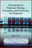 Introduction to Molecular Biology, Genomics and Proteomics for Biomedical Engineers, Northrop, Robert B. and Connor, Anne N., 1420061194