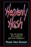 Heavenly Hash, Ross Van Dusen, 1480081191