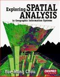 Exploring Spatial Analysis in GIS, Chou, Yue-Hong, 1566901197